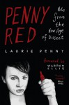 Penny Red: Notes from the New Age of Dissent - Laurie Penny, Warren Ellis