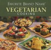 Favorite Brand Name Vegetarian Cooking - Louis Weber