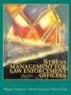 Stress Management For Law Enforcement Officers - Wayne Anderson, David Swenson
