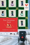 The Christmas Quilt (Quilts of Love) - Vannetta Chapman