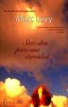 Siete días para una eternidad - Marc Levy
