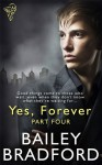 Yes, Forever Part Four - Bailey Bradford