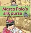 Marco Polo's Silk Purse - Gerry Bailey, Karen Foster, Leighton Noyes