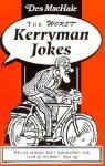 The Worst Kerryman Jokes - Des MacHale, Des MacHale