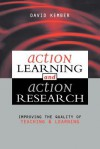 Action Learning, Action Research - David Kember, Action Learning Project, Hong Kong Polytechnic University, Hong Kong, China), David Kembe