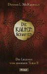 Die kalten Schatten. Die Legende vom Eisernen Turm 02. - Dennis L. McKiernan;Dennis L. MacKiernan