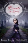 Dracula in Love - Karen Essex