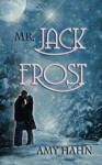 Mr. Jack Frost - Amy Hahn