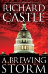 A Brewing Storm (part 1 of the Derrick Storm Trilogy) (Derrick Storm Trilogy E-Shorts) - Richard Castle