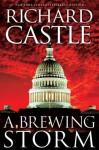 A Brewing Storm (part 1 of the Derrick Storm Trilogy) (Derrick Storm Trilogy E-Shorts) - Richard Castle