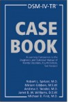 DSM-IV-TR Casebook: A Learning Companion to the Diagnostic and Statistical Manual of Mental Disorders, Text Revision - Robert L. Spitzer, Miriam Gibbon, Andrew E. Skodol, Janet B.W. Williams, Michael B. First