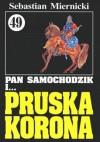 Pan Samochodzik i pruska korona - Sebastian Miernicki
