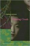 Floating Clouds - Fumiko Hayashi, Lane Dunlop