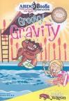 Groovy Gravity - Rena Korb, Brandon Reibeling