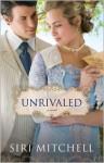 Unrivaled - Siri Mitchell