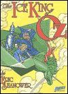 The Ice King of Oz - Eric Shanower, Rick Oliver