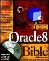 Oracle8 Bible [With Contains Sample Tables & SQL Code...] - Carol McCullough-Dieter, Ramesh Chandak, Jatinder Prem