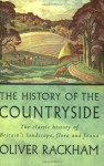 Phoenix: The History of the Countryside: The Classic History of Britain's Landscape, Flora and Fauna - Oliver Rackham