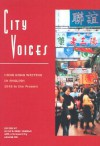 City Voices: Hong Kong Writing in English, 1945 to the Present - Xu Xi