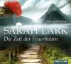 Die Zeit der Feuerblüten - Sarah Lark, Katrin Fröhlich