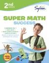 Second Grade Super Math Success (Sylvan Super Workbooks) - Sylvan Learning