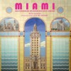Miami: Mediterranean Splendor and Deco Dreams - Beth Dunlop