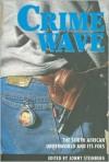 Crime Wave - Jonny Steinberg
