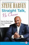 Straight Talk, No Chaser LP: How to Find, Keep, and Understand a Man - Steve Harvey