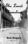 The Laced Chameleon - Bob Rogers