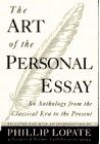 The Art of the Personal Essay - Phillip Lopate