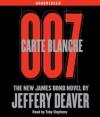 Carte Blanche: The New James Bond Novel - Toby Stephens, Jeffery Deaver