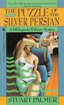 The Puzzle of the Silver Persian - Stuart Palmer