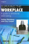 Surviving the Workplace: A Guide to Emotional Well-Being - Ashley Weinberg, Cary L. Cooper