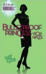 Bulletproof Princess - Vicki Hinze