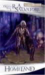 Homeland: The Legend of Drizzt, Book I - R.A. Salvatore