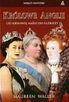 Królowe Anglii - Maureen Waller