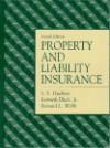 Property and Liability Insurance - Solomon Stephen Huebner, Bernard L. Webb, Kenneth Black Jr.
