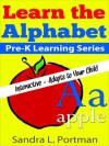 Book 2 Learn the Alphabet (Pre-K Learning Series) - Sandra L. Portman