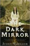The Dark Mirror (Bridei Chronicles Series #1) - Juliet Marillier
