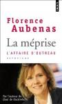 La méprise: L'affaire d'Outreau - Florence Aubenas