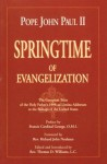 Springtime of Evangelization: The Complete Tests of the Holy Father's 1998 and Lumina Addresses - Pope John Paul II