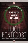 Bargain with Death (The Pierre Chambrun Mysteries) - Hugh Pentecost