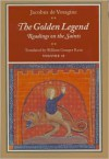 The Golden Legend: Readings on the Saints, Vol. 2 - Jacobus de Voragine
