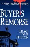 Buyer's Remorse - Traci Tyne Hilton