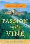 Passion on the Vine Passion on the Vine - Sergio Esposito