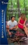 The Perfect Wife - Judy Duarte