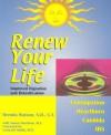 Renew Your Life--Improved Digestion and Detoxification - Brenda Watson, Susan Stockton, Edward S. Gazsi, Leonard Smith