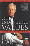 Our Endangered Values - Jimmy Carter