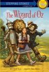 The Wizard of Oz (A Stepping Stone Book(TM)) - L. Frank Baum, W.W. Denslow