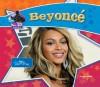 Beyonce: Singer/Actress - Sarah Tieck